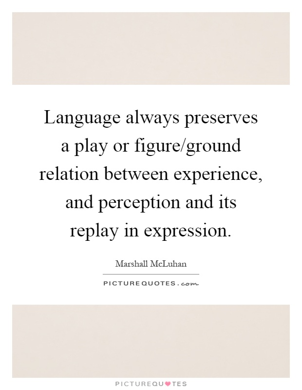 """language and perception How does language organize perception think"""" discuss the way language affects your view of the world humans communicate with one another using a many languages, each differing from the next in many ways."""