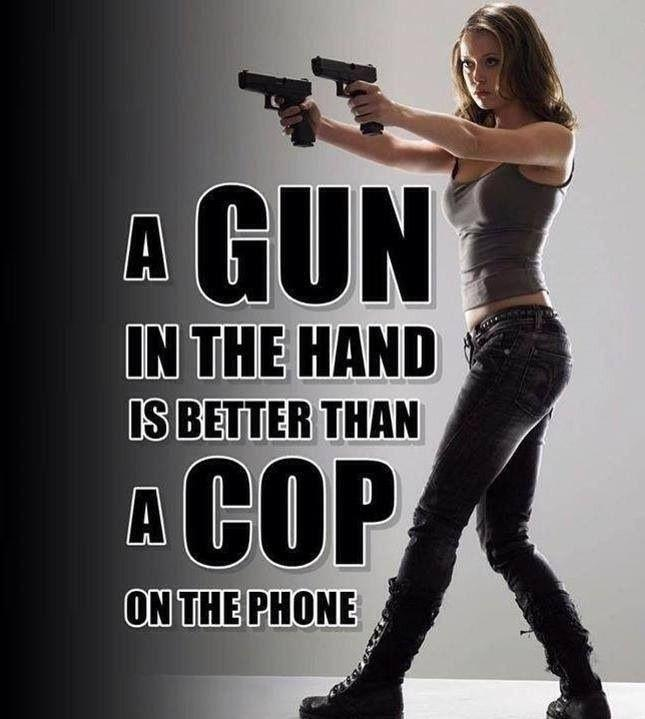 A gun in the hand is better than a cop on the phone Picture Quote #1