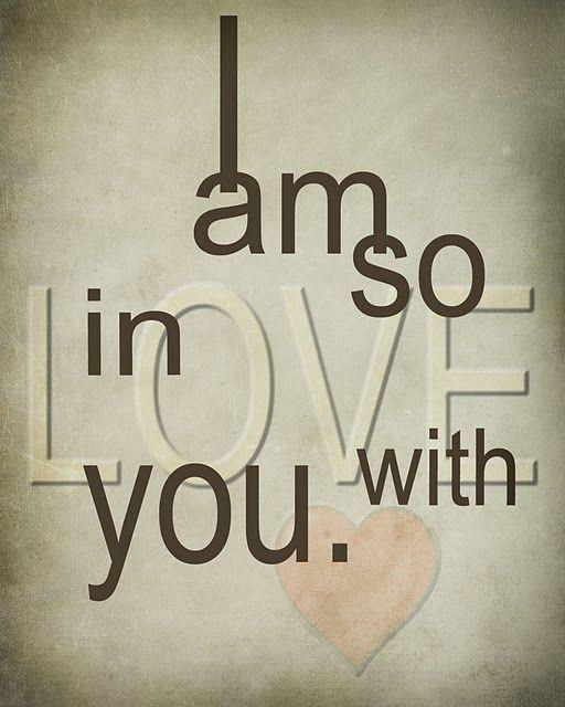 I am so in love with you Picture Quote #1