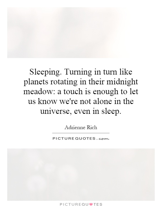 Quotes About Not Sleeping Delectable Sleepingturning In Turn Like Planets Rotating In Their