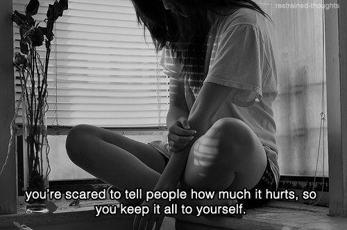 You're scared to tell people how much it hurts, so you keep it all to yourself Picture Quote #1