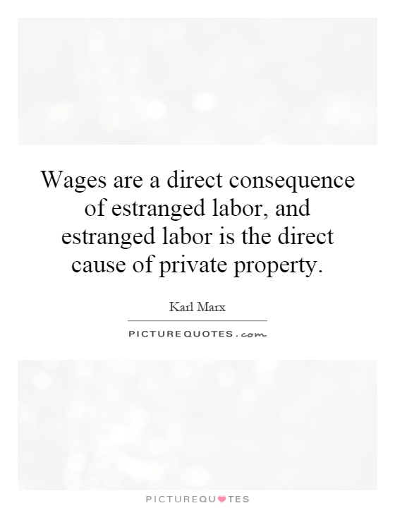 an argument of marxs estranged labour Karl marx, estranged labor in economic and philosophic manuscripts of 1844 (pdf) - essay example comments (0).