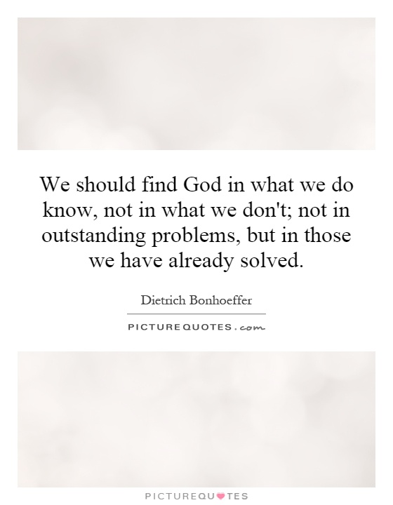 We Should Find God In What We Do Know, Not In What We Don