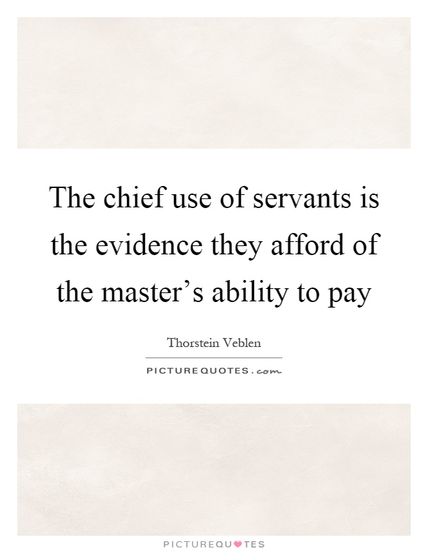Image result for Thorstein Veblen Quotes