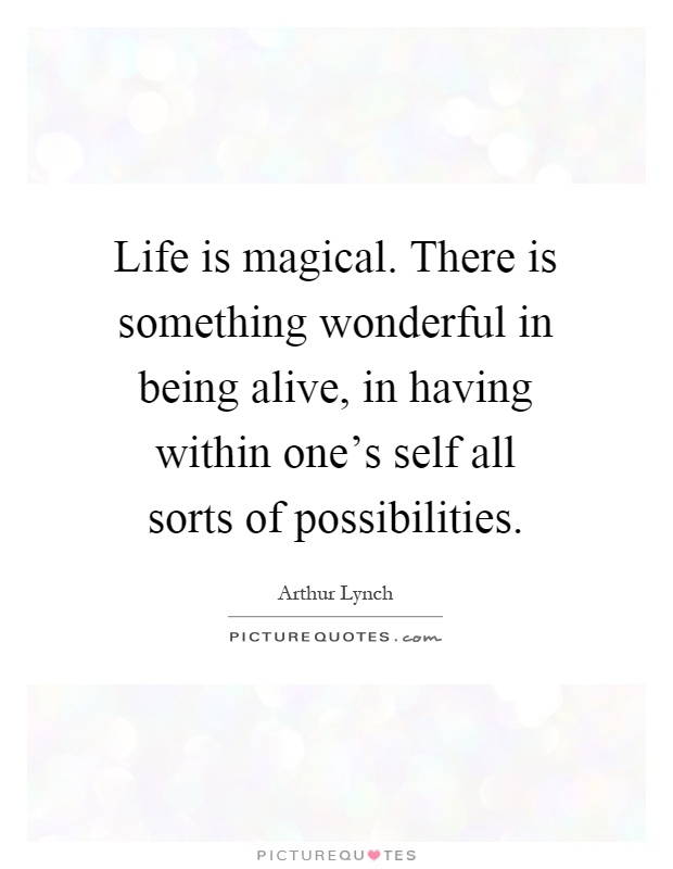 life is magical quotes