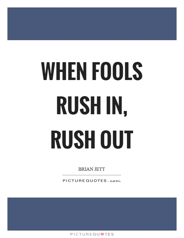 Fools rush in quotes dating older 2