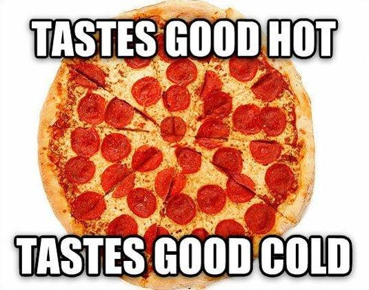 Tastes good hot. Tastes good cold Picture Quote #1