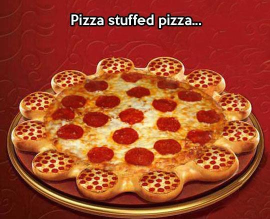 Pizza stuffed pizza Picture Quote #1