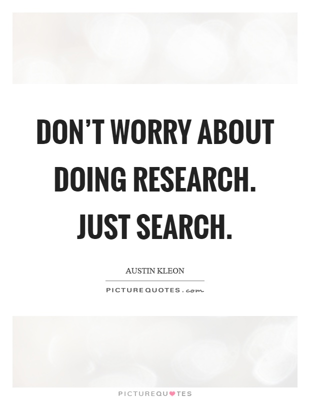 Quotes On Research Glamorous Research Quotes  Research Sayings  Research Picture Quotes  Page 5