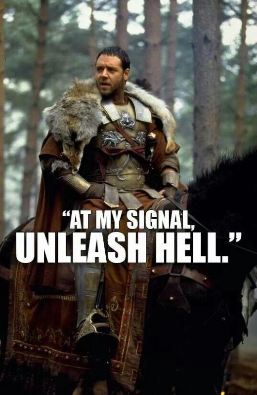 At my signal, unleash hell Picture Quote #1