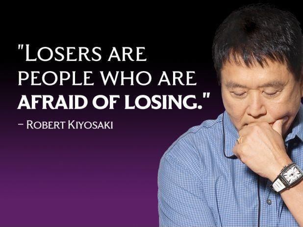 Losers are people who are afraid of losing Picture Quote #1