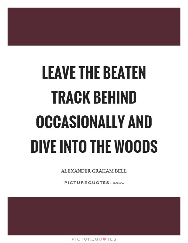 Leave the beaten track behind occasionally and dive into the ...