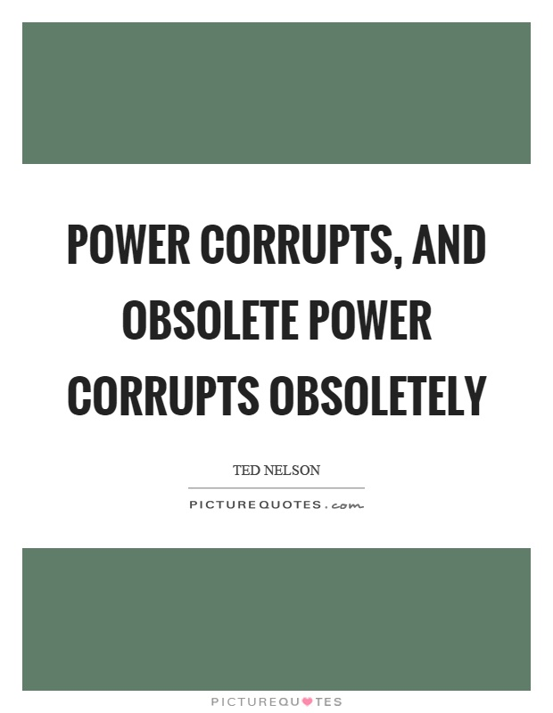 power corrupts essay title The power corrupts is one of the most popular assignments among students' documents if you are stuck with writing or missing ideas, scroll down and find inspiration in the best samples power corrupts is quite a rare and popular topic for writing an essay, but it certainly is in our database.