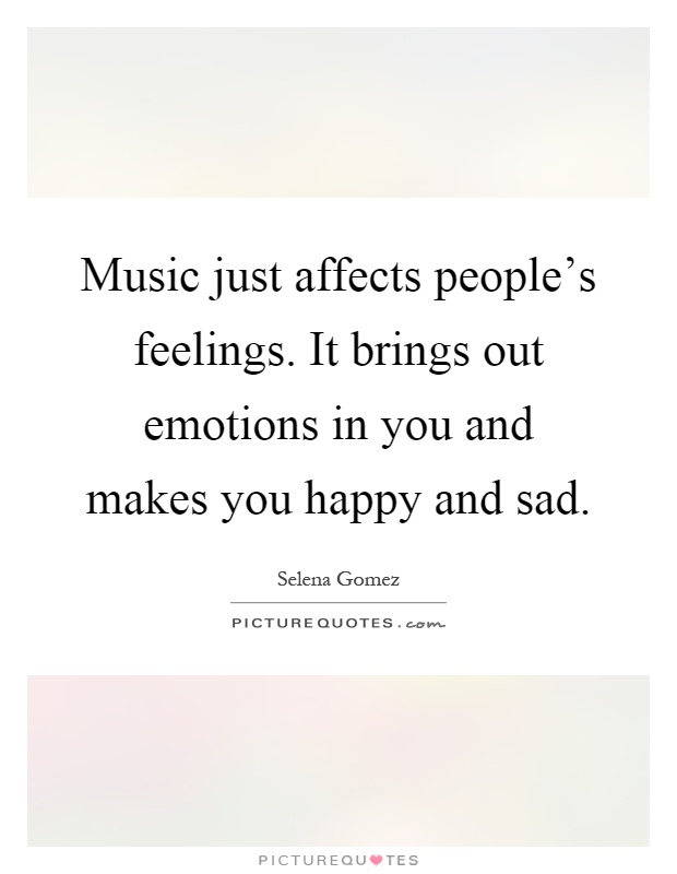 music affects people Music is powerful it can pretty much move people or change them in my research and finding facts an.