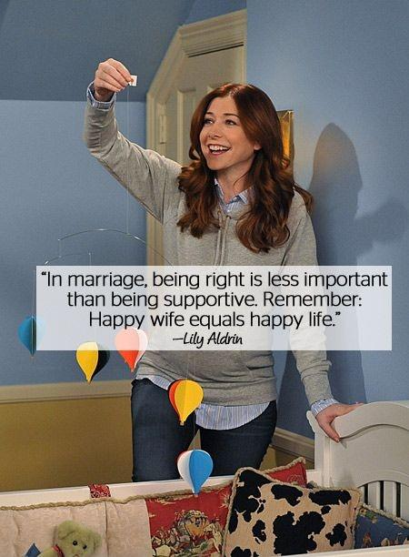 In marriage, being right is less important than being supportive. Remember: Happy wife equals happy life Picture Quote #1