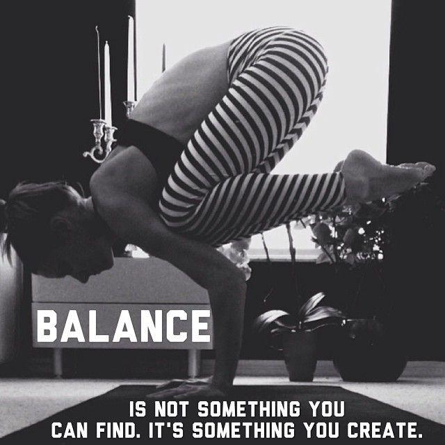 Balance is not something you can find, it's something you create Picture Quote #1