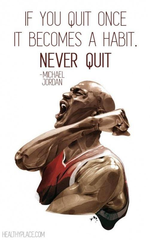 If you quit once it becomes a habit. Never quit! Picture Quote #1
