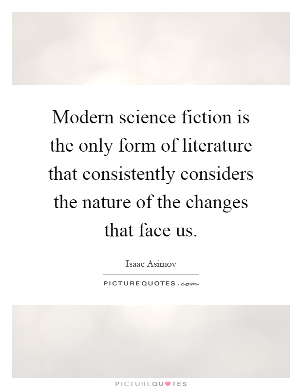 An analysis of science fiction in modern literature
