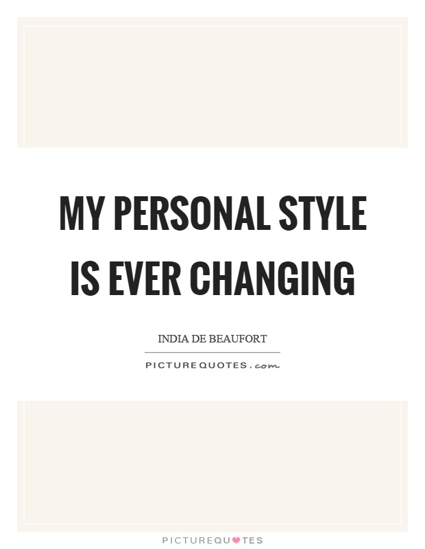 My style quotes