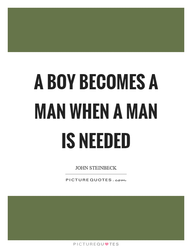 when a boy becomes a man essay As a child of the '70's now with three young sons of my own, i have been asking this question.