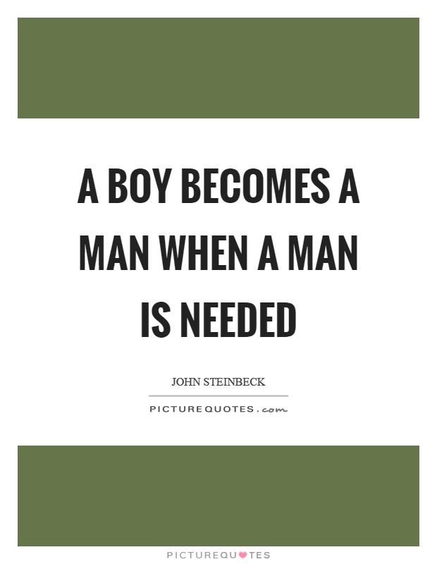 When a boy becomes a man essay