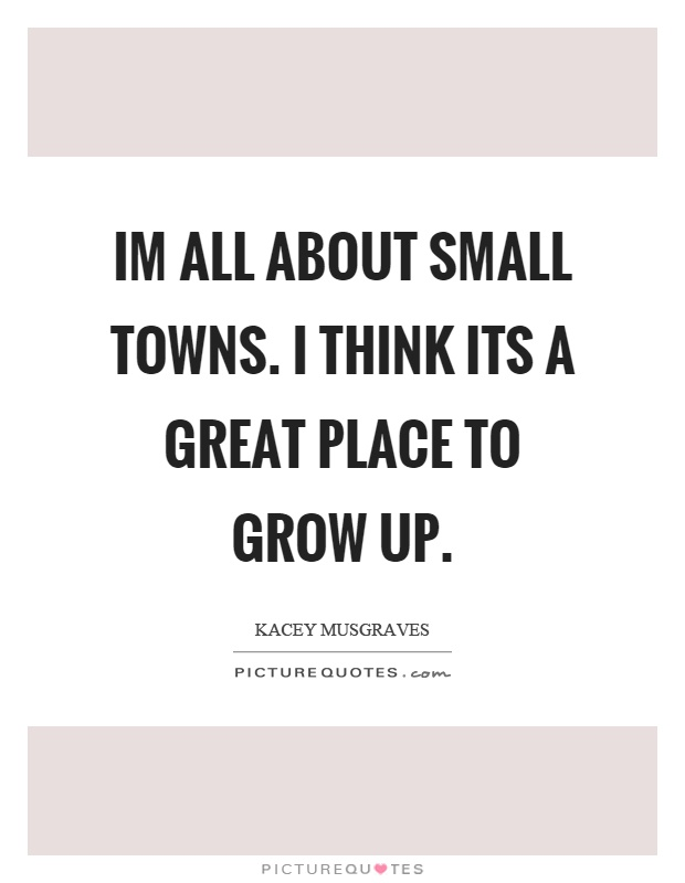 Essay on growing up in a small town