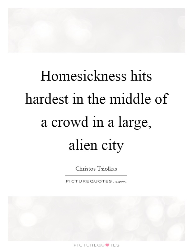 Homesickness Quotes & Sayings | Homesickness Picture Quotes