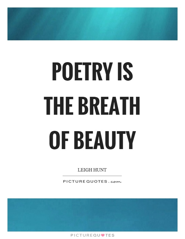 Poetry is the breath of beauty Picture Quote #1