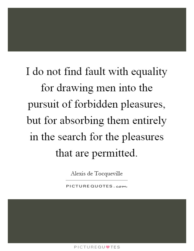 equality conditions according tocqueville The doctrine of the equality of mankind and the desirability of political and economic and social equality towards the conditions of according to tocqueville.