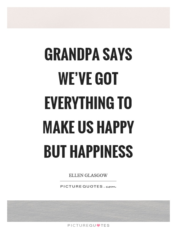 Quotes For Grandpa Grandpa Quotes  Grandpa Sayings  Grandpa Picture Quotes