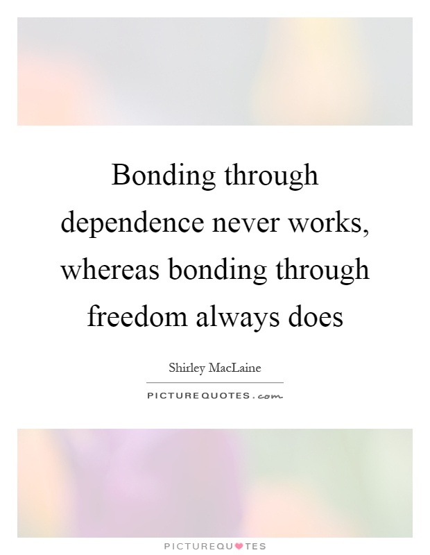 Bonding Quotes Captivating Bonding Quotes  Bonding Sayings  Bonding Picture Quotes