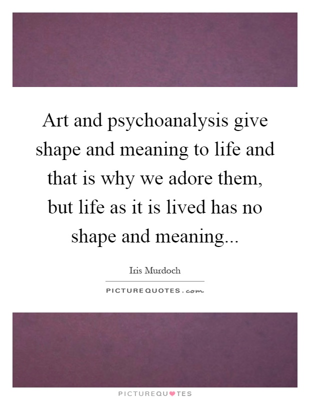 Shape Meaning In Art : Iris murdoch quotes sayings quotations page
