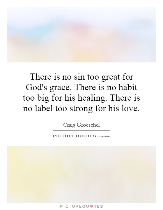 famous quotes about gods grace quotesgram