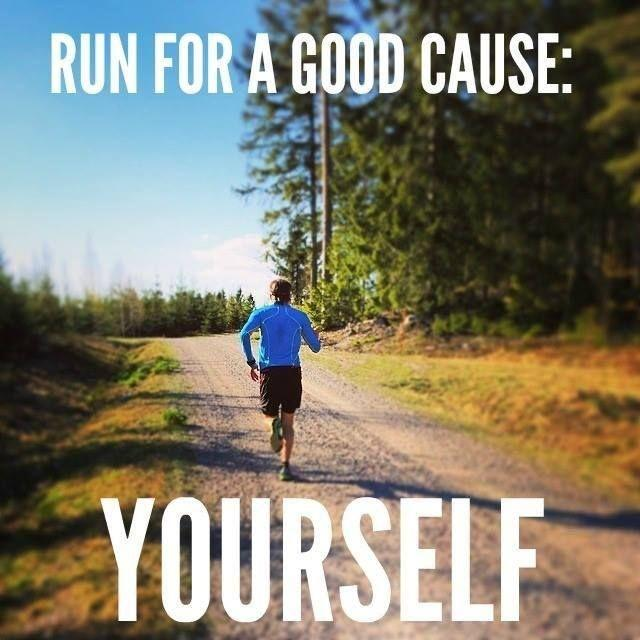 Run for a good cause - yourself Picture Quote #1