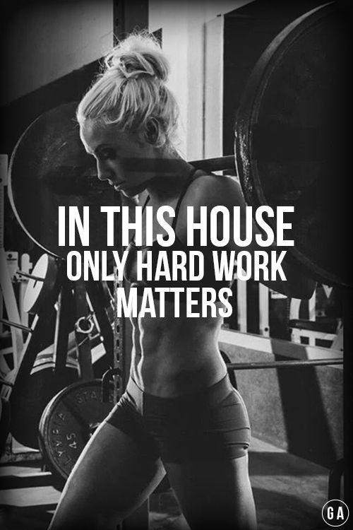 In this house only hard work matters Picture Quote #1