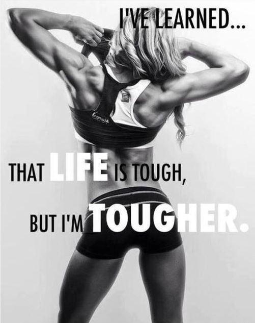 I've learned that life is tough, but I'm tougher Picture Quote #1