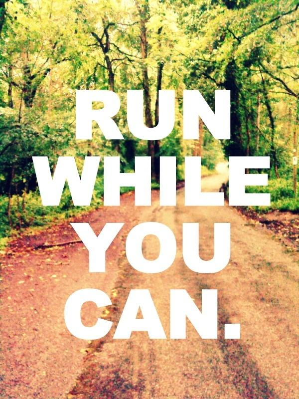 Run while you can Picture Quote #1