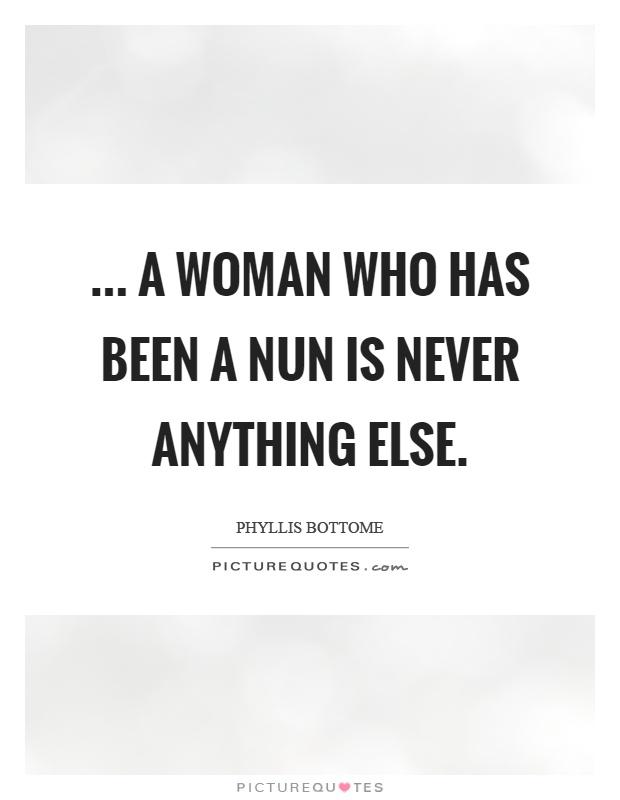 Nun Quotes | Nun Sayings | Nun Picture Quotes