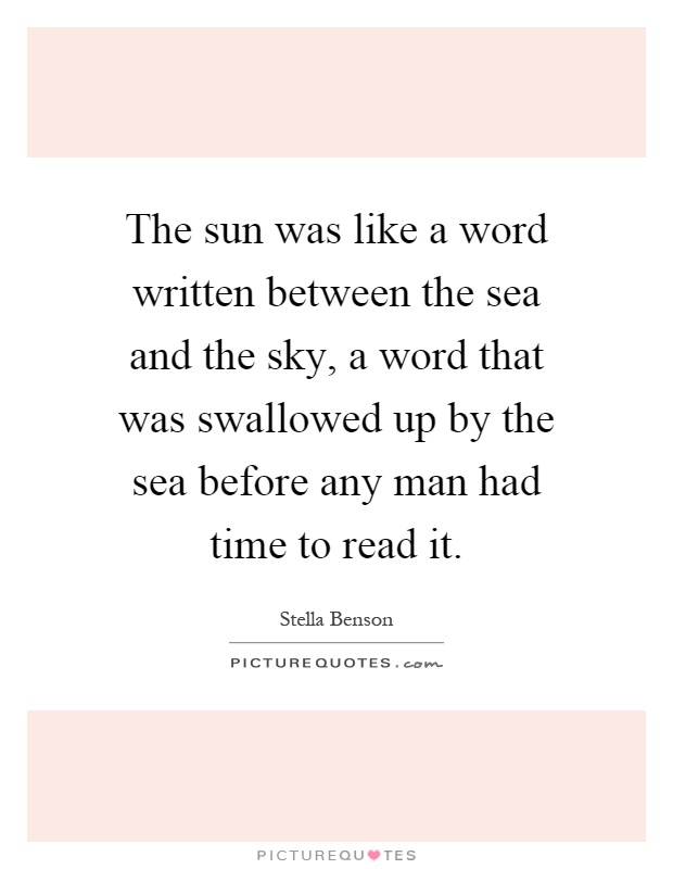 the sun was like a word written between the sea and the sky a