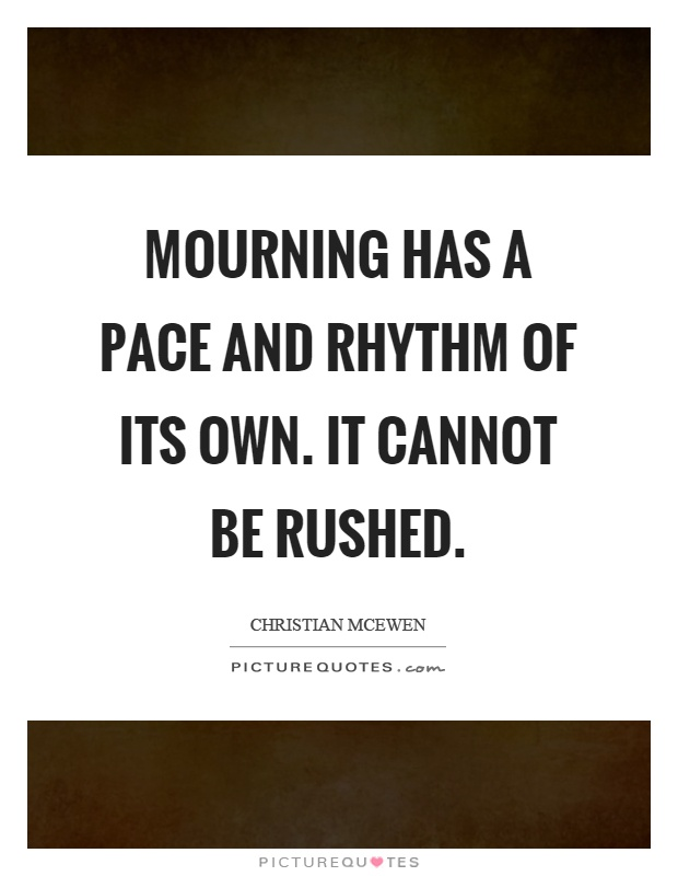 Mourning Quotes Prepossessing Mourning Quotes  Mourning Sayings  Mourning Picture Quotes  Page 2