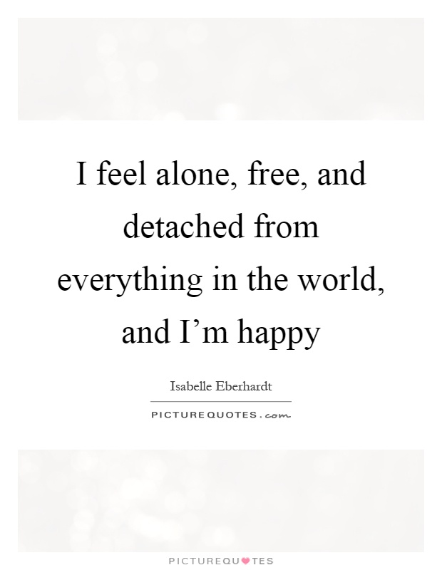 i m happy alone quotes