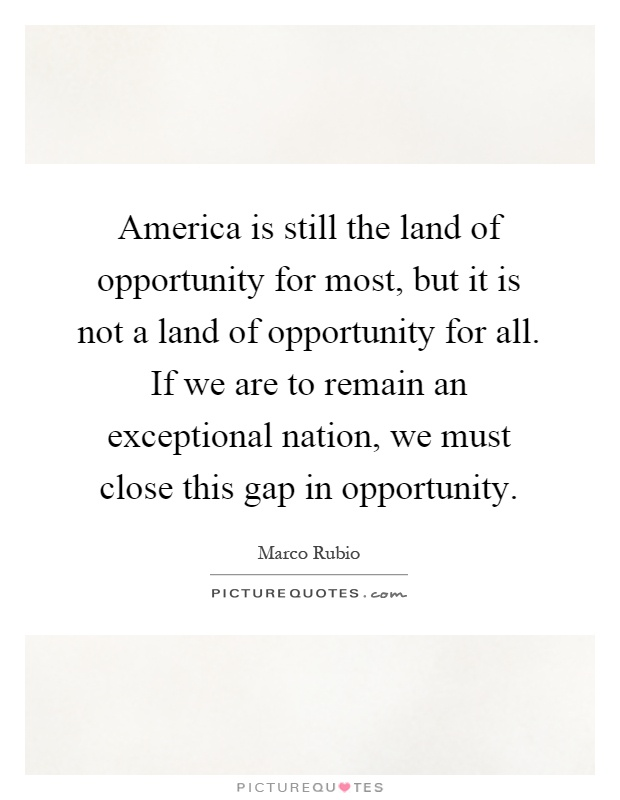 Describing america as the land of opportunities