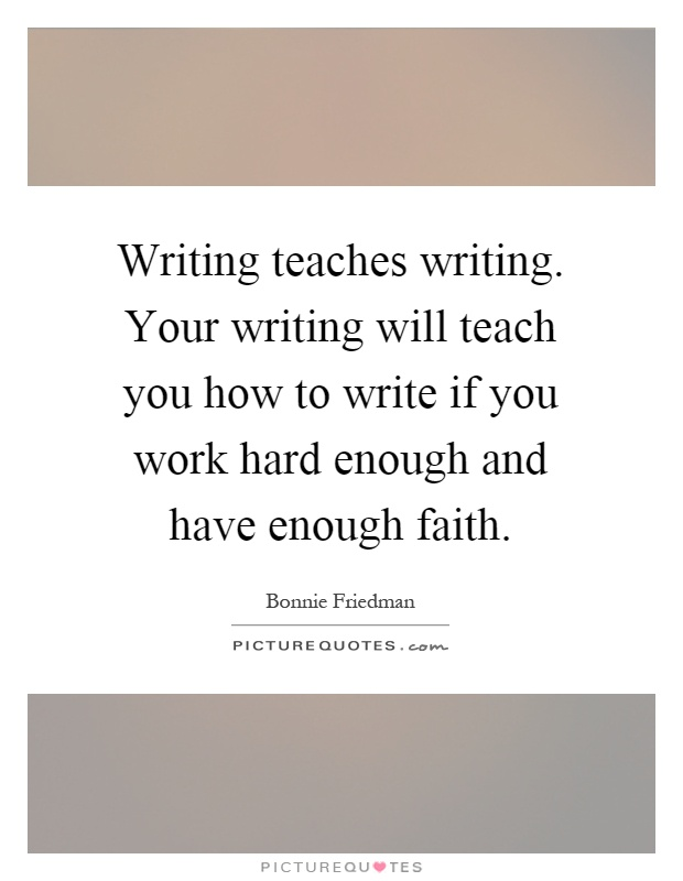 writing your will Writing by writers creating a rigorous and compassionate environment to learn the art of reading and writing from accomplished authors.
