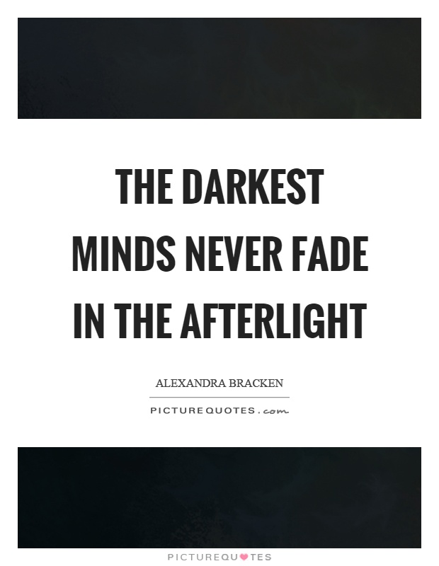 Never Fade Quotes Alexandra Bracken Quotes