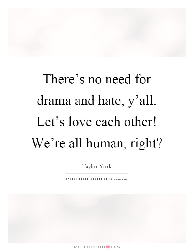 Love Each Other Quotes: Taylor York Quotes & Sayings (8 Quotations