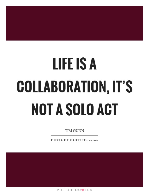 Collaboration Quotes & Sayings | Collaboration Picture Quotes