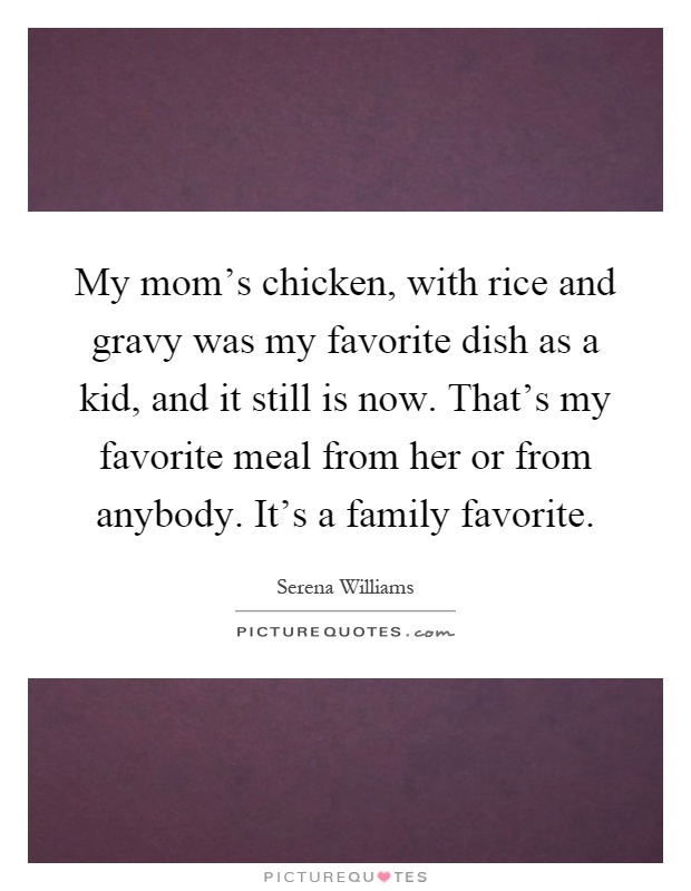 My Moms Chicken With Rice And Gravy Was My Favorite Dish As A