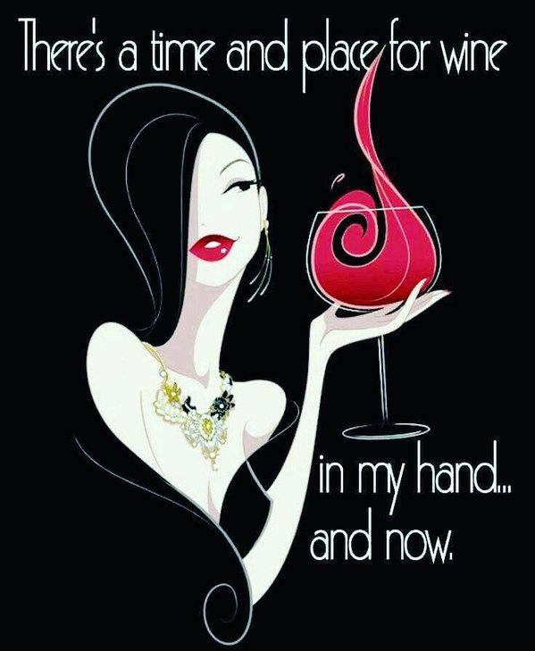 There's a time and place for wine. In my hand... and now Picture Quote #1