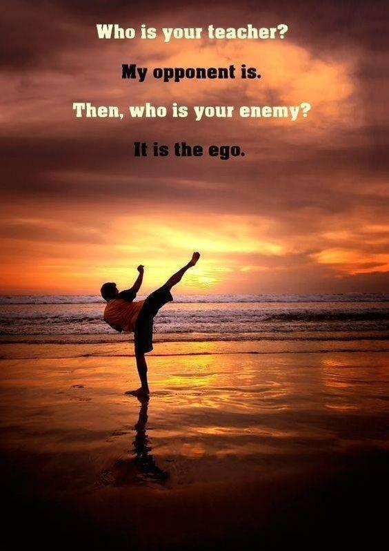 Who is your teacher? My opponent is. Then, who is your enemy? It is the ego Picture Quote #1