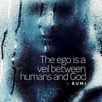 The ego is a veil between humans and God Picture Quote #1